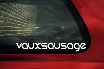 2x VAUXSAUSAGE Text, Vauxhall forum stickers, Decals